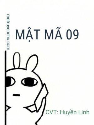Mật Mã 09